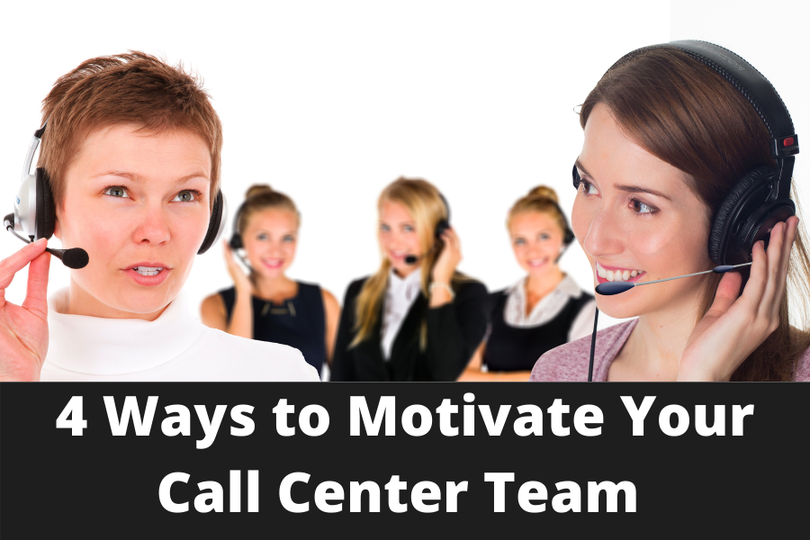 4 Ways to Motivate Your Call Center Team