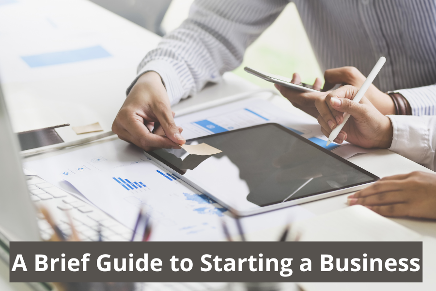A Brief Guide to Starting a Business