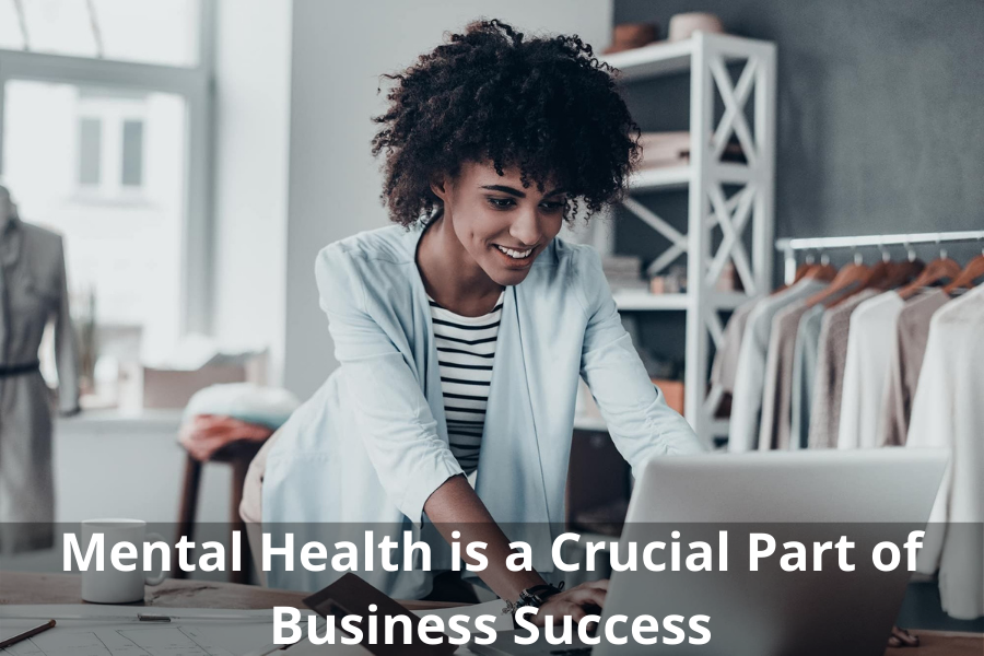 Mental Health is a Crucial Part of Business Success